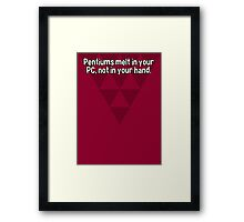 Pentiums melt in your PC' not in your hand. Framed Print