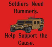 Soldiers Need Hummers by Fred Seghetti