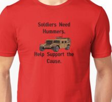 Soldiers Need Hummers Unisex T-Shirt