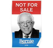Not For Sale - Bernie Sanders for President 2016 Poster