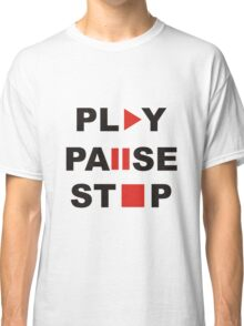 play pause stop Classic T-Shirt