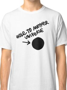 Hole To Another Universe Graffiti (Life is Strange)-- Tilted Classic T-Shirt