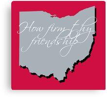 How Firm Thy Friendship Canvas Print