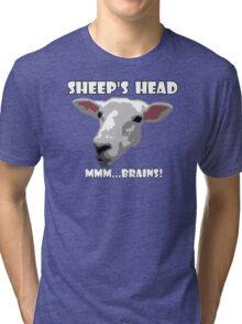 Sheep Head. Mmm...Brains! Tri-blend T-Shirt