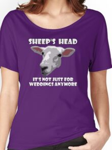 Sheep Head. Not Just For Weddings Anymore Women's Relaxed Fit T-Shirt