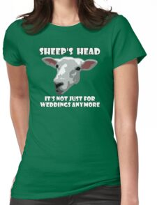 Sheep Head. Not Just For Weddings Anymore Womens Fitted T-Shirt