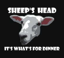 Sheep Head. It's What's For Dinner by KZBlog