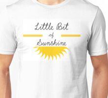 Little Bit of Sunshine Unisex T-Shirt