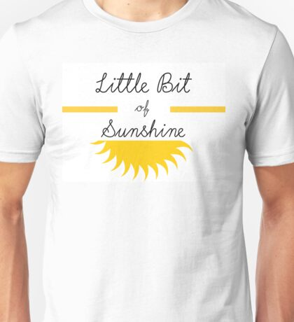 Little Bit of Sunshine Unisex T-Shirt