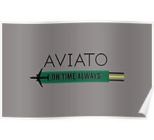 Aviato! On Time Always (Black)- Silicon Valley Poster