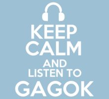 Keep calm and listen to Gagok Kids Clothes
