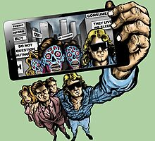 THEY LIVE WE SELFIE by ugurbs