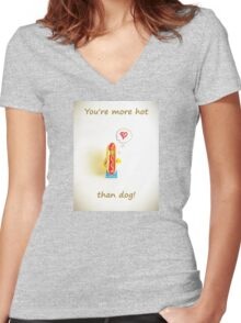 You're more hot than dog Women's Fitted V-Neck T-Shirt