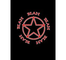 Blah, Blah, Blah - Rush Tribute Photographic Print