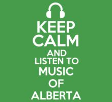 Keep calm and listen to Music of Alberta Kids Clothes