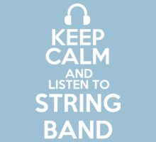 Keep calm and listen to String band Kids Clothes