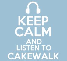 Keep calm and listen to Cakewalk Kids Clothes