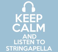 Keep calm and listen to Stringapella Kids Clothes