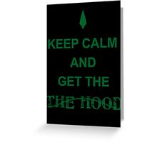 Get the hood Greeting Card