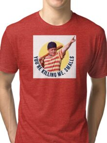 The Sandlot- You're Killing Me, Smalls Tri-blend T-Shirt