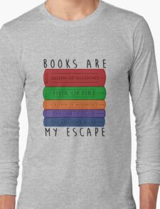 Books Are My Escape Long Sleeve T-Shirt