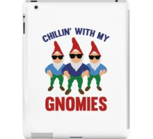 Chillin' With My Gnomies iPad Case/Skin