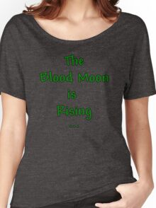 "Terraria Based ""The Blood Moon Is Rising"" Women's Relaxed Fit T-Shirt"
