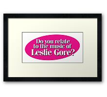 Hairspray - Do you relate to the music of Leslie Gore? Framed Print