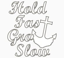 Hold Fast Grow Slow One Piece - Long Sleeve