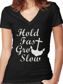 Hold Fast Grow Slow Women's Fitted V-Neck T-Shirt