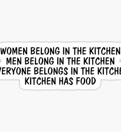 Kitchen Has Food Sticker