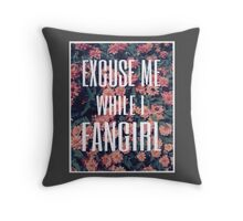 'Scuse Me While I Fangirl Throw Pillow