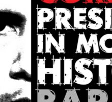Most Corrupt President Sticker