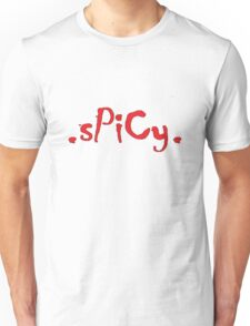 .sPiCy. Unisex T-Shirt
