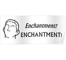 Enchantment Poster