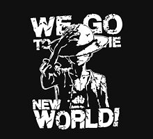 One Piece Monkey D. Luffy We Go To The New World Mugiwara Strawhats Pirates Anime Cosplay T Shirt Unisex T-Shirt