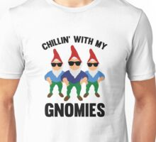 Chillin' With My Gnomies Unisex T-Shirt