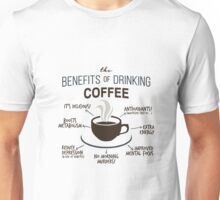 Benefits of Coffee Unisex T-Shirt