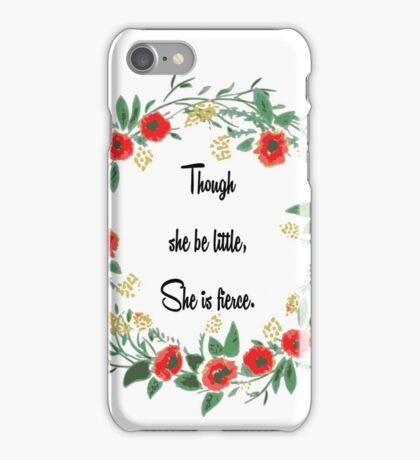 Little but Fierce iPhone Case/Skin
