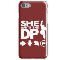 She wants the DP iPhone Case/Skin