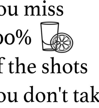 Shots! Shots! Shots! Sticker