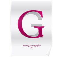 Dress Up Your Typeface Poster