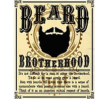 Beard Brotherhood Photographic Print