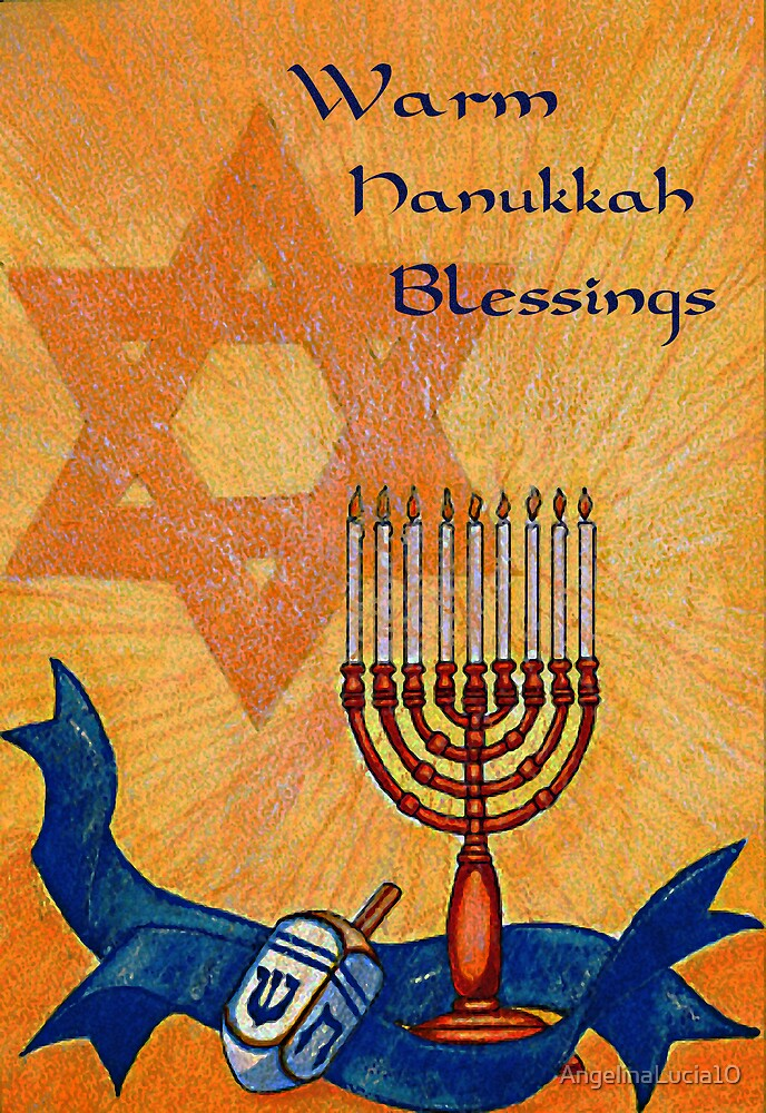 Warm Hanukkah Blessings by AngelinaLucia10