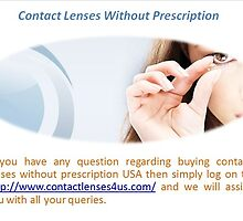 Contact Lenses without Prescription by contactlenses4