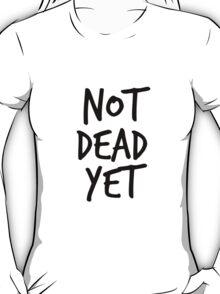 Not Dead Yet - Frank Turner Inspired T-Shirt (Black) T-Shirt