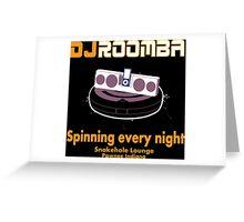 DJ ROOMBA Greeting Card