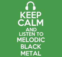 Keep calm and listen to Melodic black metal Kids Clothes