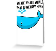 Whale Pun Funny Expression Sassy Sea Life Greeting Card