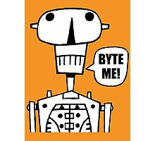 Byte Me! Photographic Print